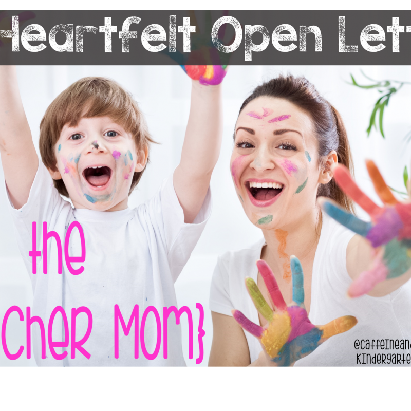 An Open Letter to the Teacher Mom